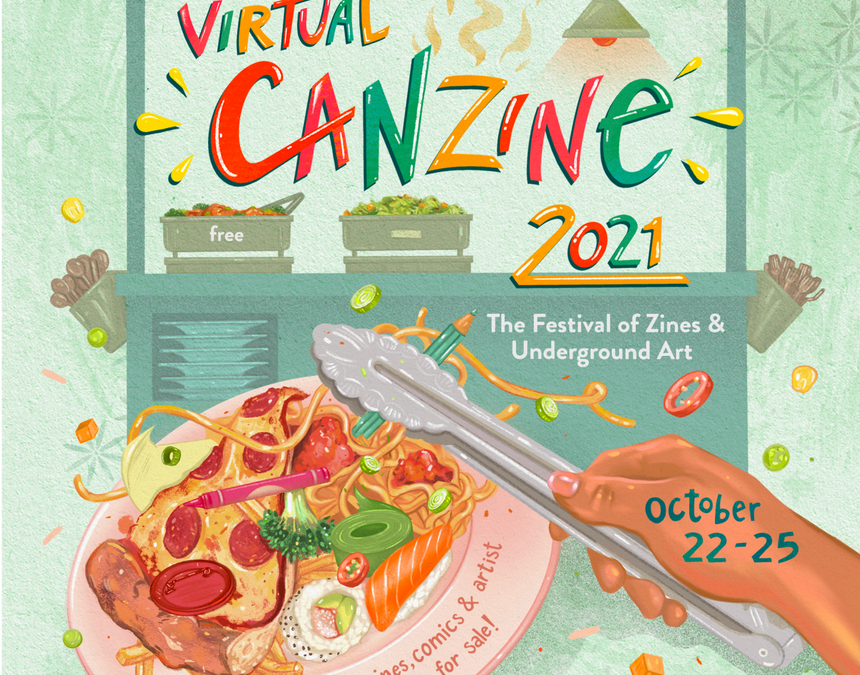 Panel Discussion at CANZINE – Sunday, October 24, 2021, 3 to 4:30 PM
